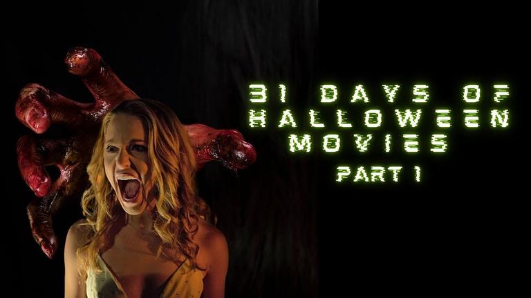 31 days of Halloween movies [part 1]