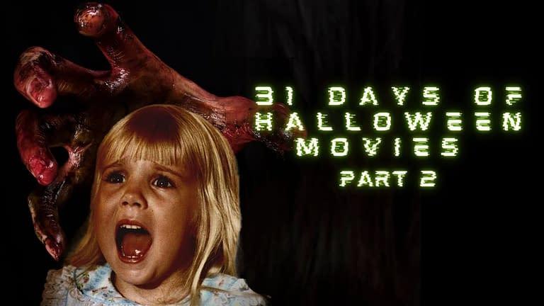 31 days of Halloween movies [part 2]