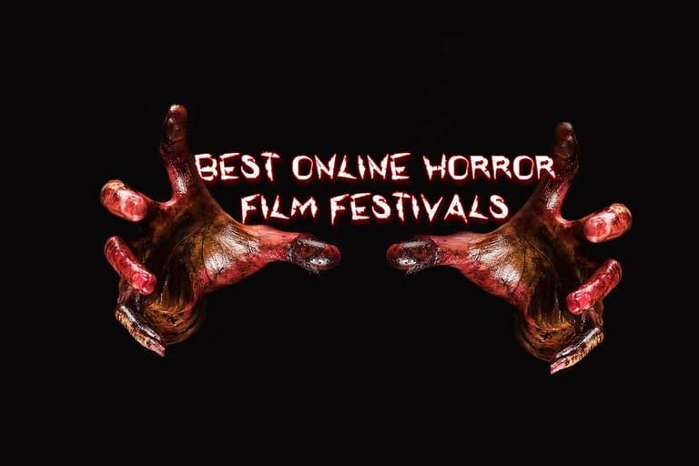 Best Online Horror Film Festivals