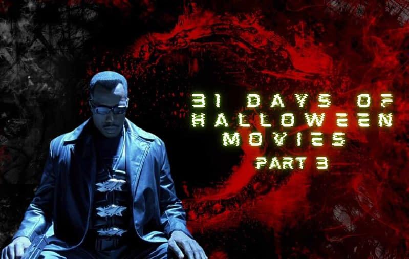 31 days of Halloween movies [part 3]